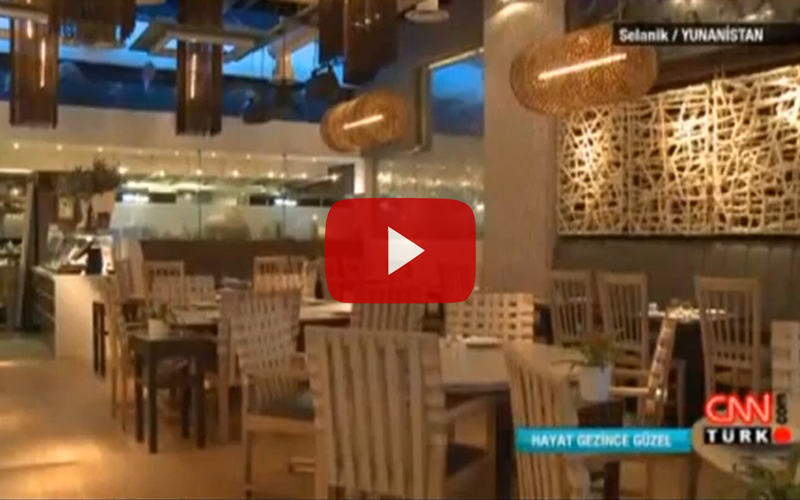 CNN TURK: Tribute on 7 Thalasses Sea Food Restaurant